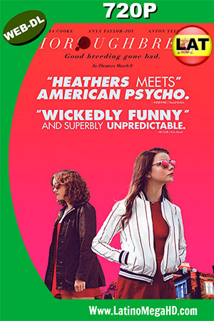 Thoroughbreds (2017) Latino HD WEB-DL 720p ()