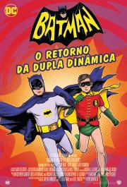 Batman: O Retorno da Dupla Dinâmica – Legendado (2016)
