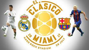 Real Madrid vs Barcelona en International Champions Cup