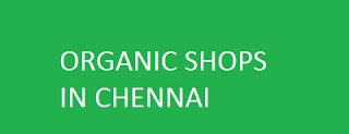 Organic shops in Chennai - Organic Food Stores