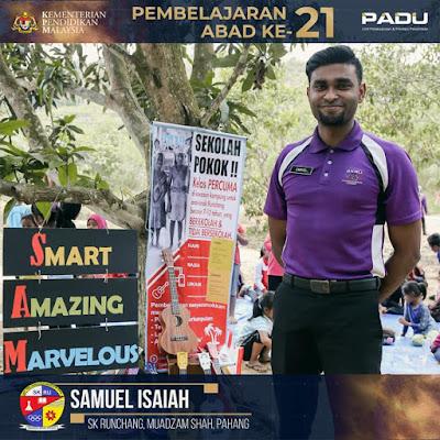 Guru Adiwira PAK21: Cikgu Samuel Isaiah [SK Runchang, Muadzam Shah, Pahang]