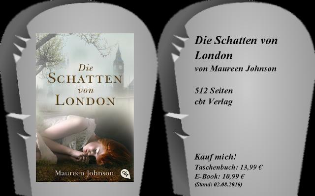 http://www.randomhouse.de/Taschenbuch/Die-Schatten-von-London/Maureen-Johnson/cbt/e455914.rhd