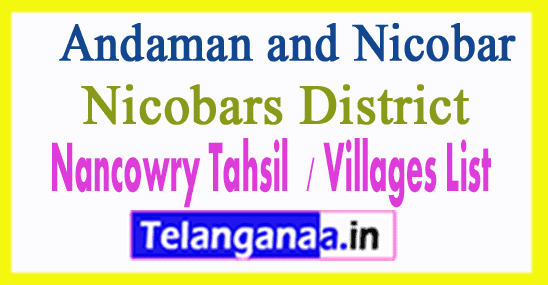 Nancowry Tahsil Villages Codes Nicobars District Andaman and Nicobar Islands State