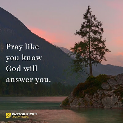 Four Secrets to Answered Prayer by Rick Warren
