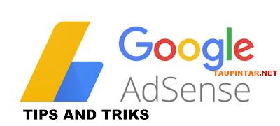 Tips dan trik Google Adsense