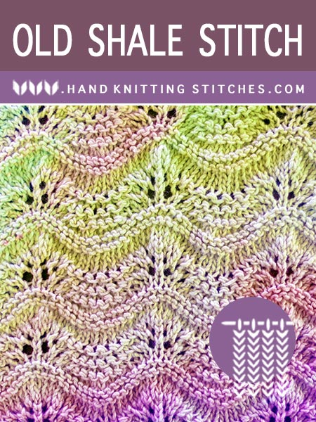 Old Shale Stitch - A lovely lace pattern. Perfect for when a beginner is ready to learn additional types of stitches.