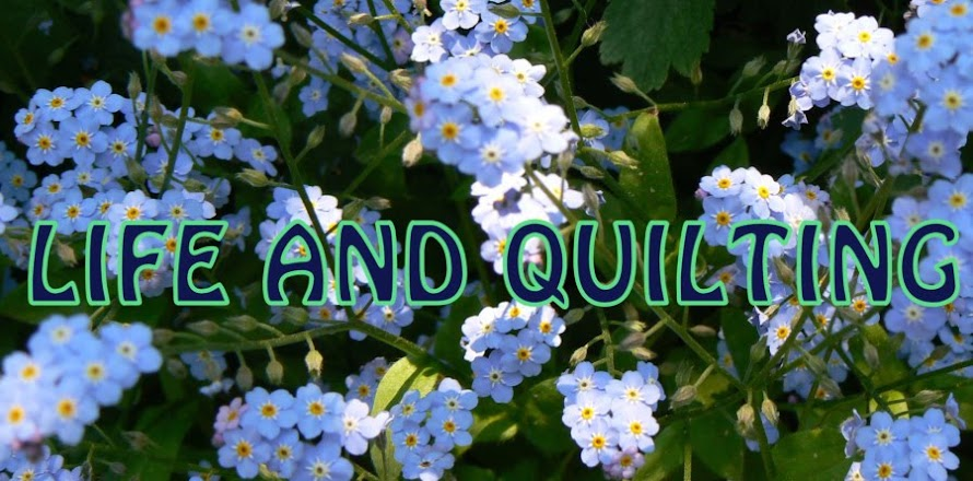 Life and Quilting