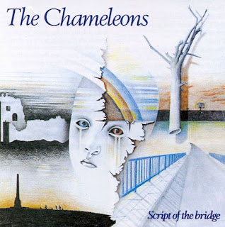 The Chameleons - Script of the Bridge