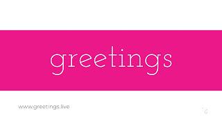Latest 4K Greetings Text Image from greetings.live