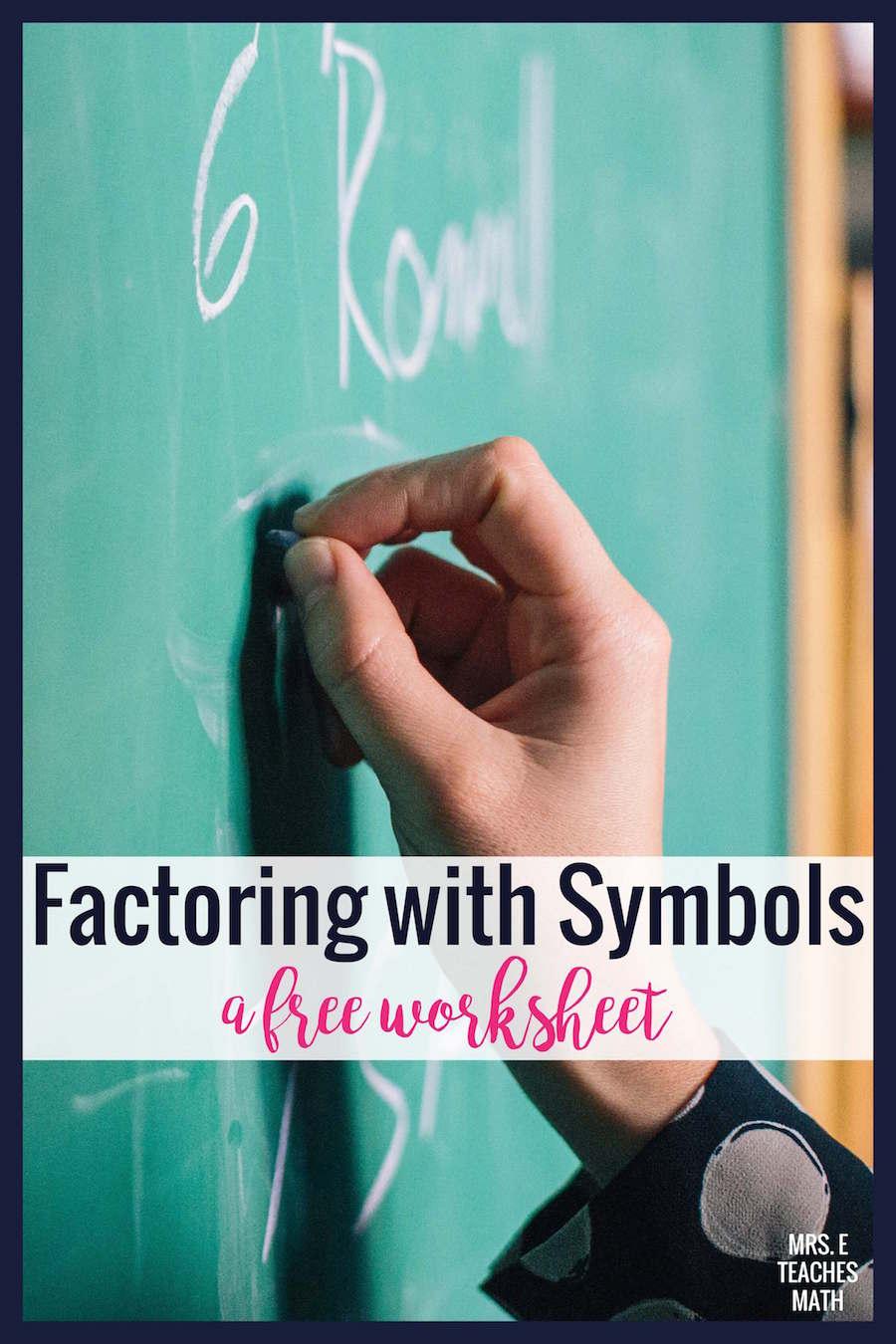 Factoring with Symbols | Mrs. E Teaches Math