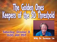 http://www.multidimensions.com/upcoming-events/keepers-of-the-5d-threshold-the-golden-ones/