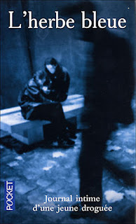 L'herbe bleue Journal intime d'une jeune droguée/ Beatrice Sparks/ Anonyme