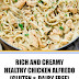 Rich and Creamy Healthy Chicken Alfredo (Gluten & Dairy Free)