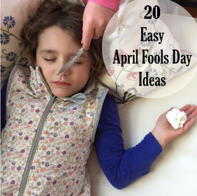 20 Easy April Fools Day Ideas