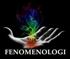 Pengertian Fenomenologi