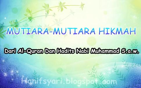 Hanif Muslim Kata Mutiara Mutiara Hikmah Dari Al Quran Dan