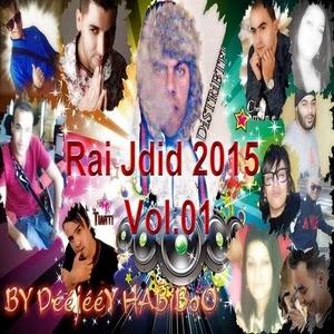 Jdide Rai 2015 Vol.1