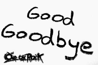 RLFukase: One Ok Rock Good Goodbye Lyric