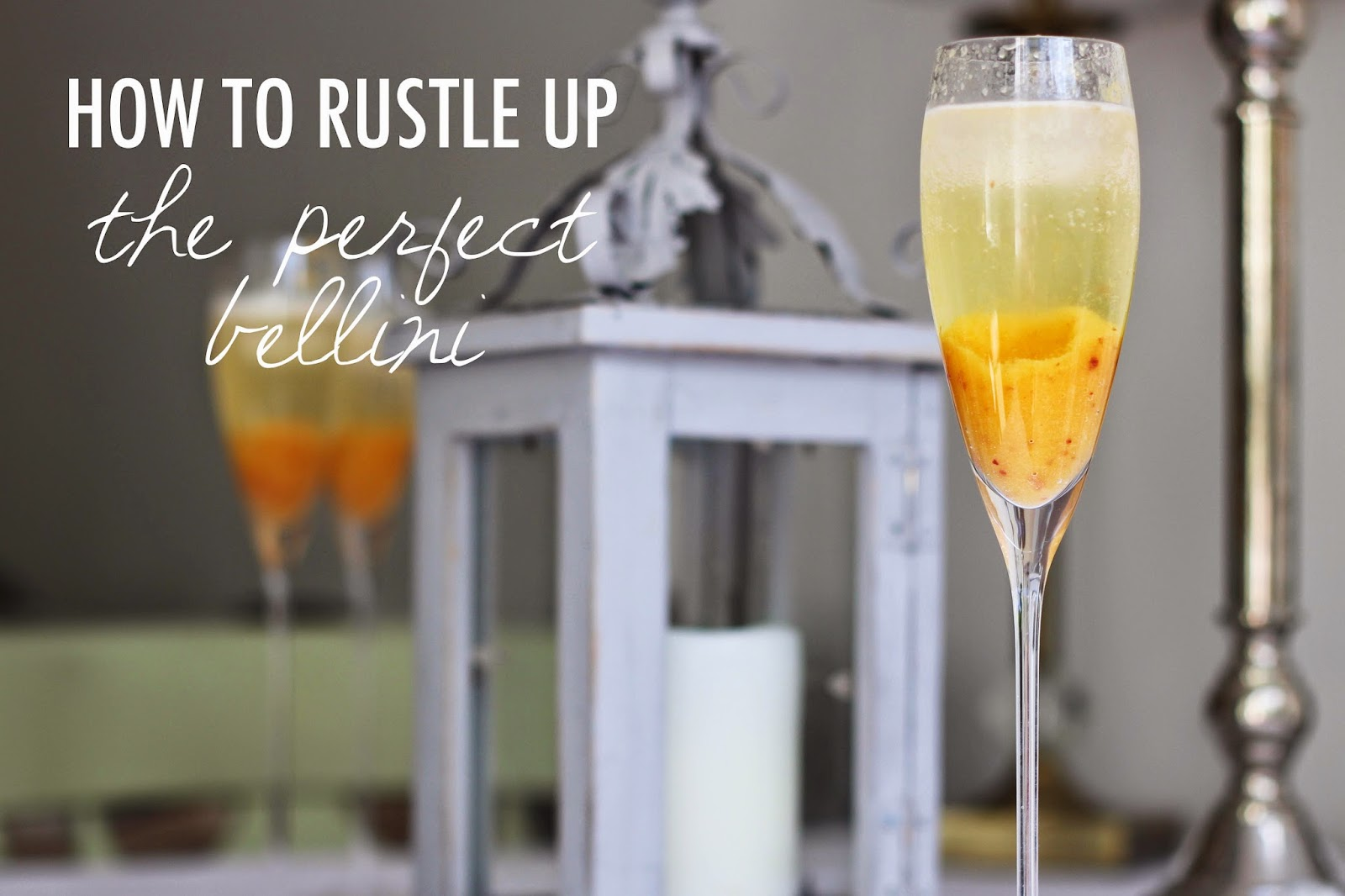 How To Rustle Up The Perfect Bellini