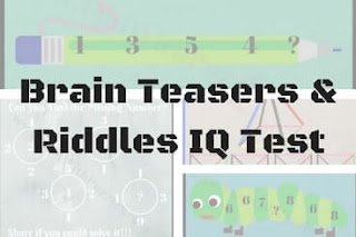 Brain Teasers & Riddles IQ Test for Teens & Adults with answers