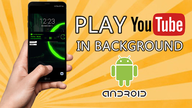Best youtube background play app  android