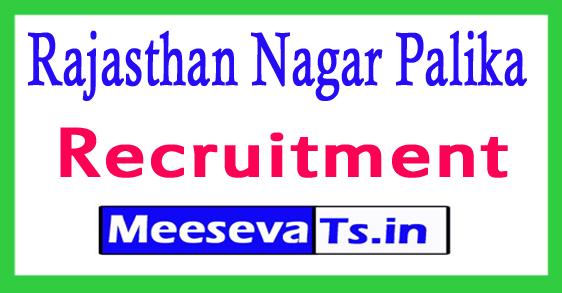 Rajasthan Nagar Palika Recruitment 2017