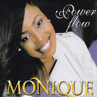 Song Lyrics: Monique - Power Flow Lyrics