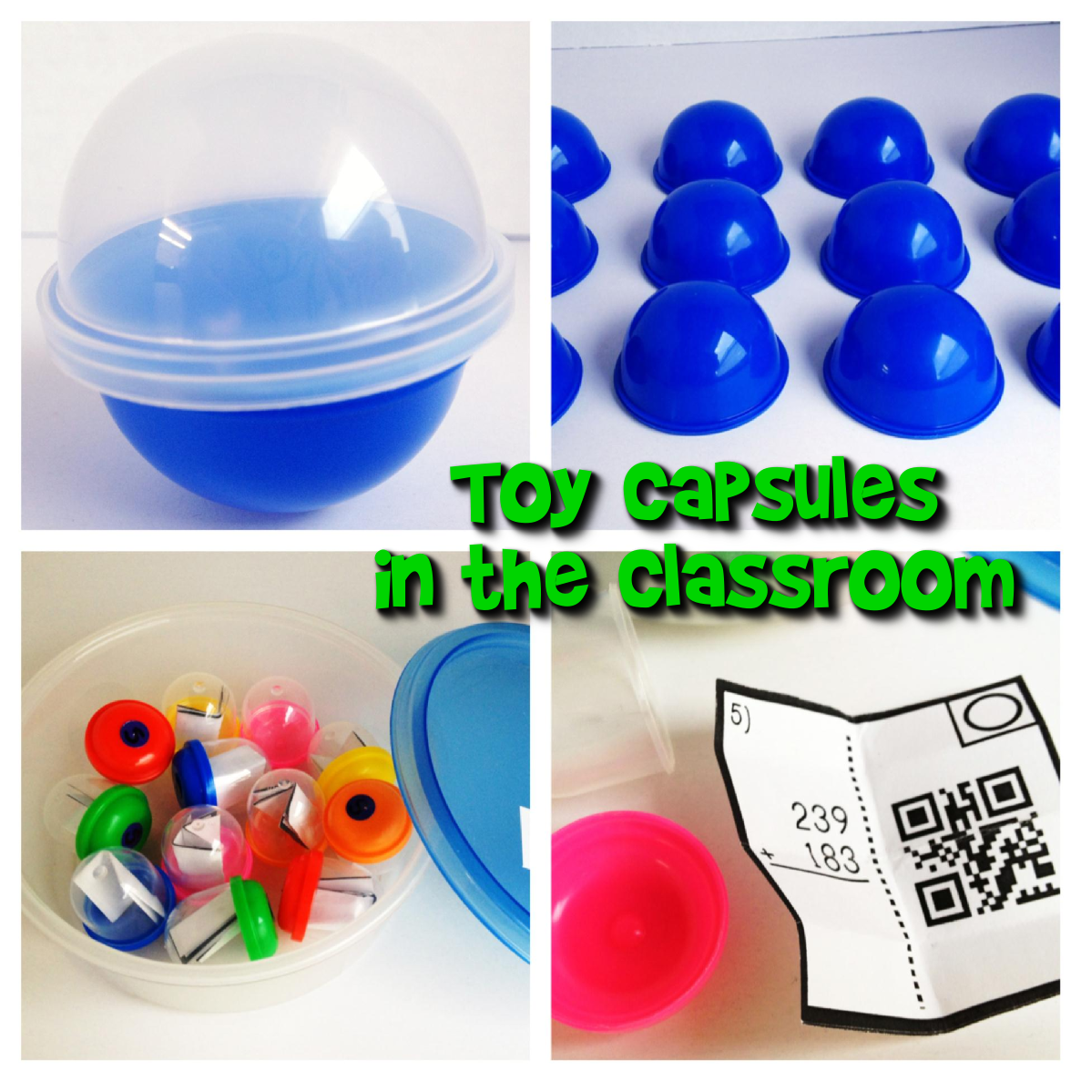 Toy Capsules In The Classroom