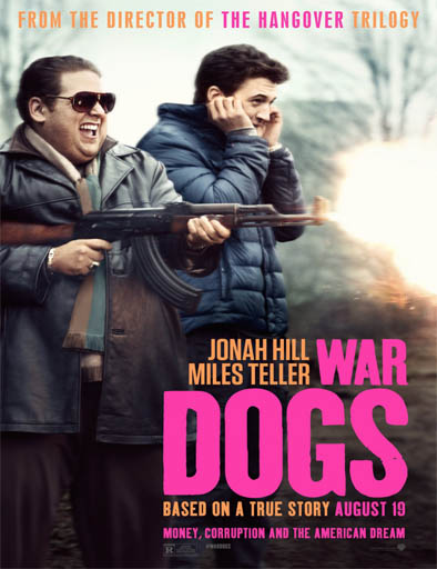 Ver Amigos de armas (War Dogs) (2016) Online