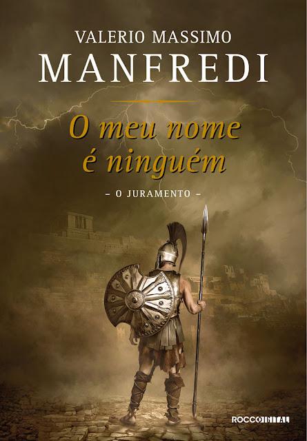 O meu nome é ninguém O juramento - Valerio Massimo Manfredi