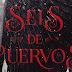 Reseña: Seis de Cuervos