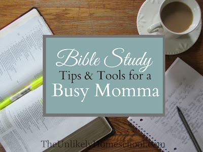 Bible Study Tips & Tools for a Busy Momma: Top Bible Studies and Digging Deeper Resources