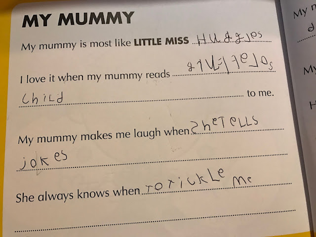 "A photograph of a personalised page in the Mr Men My Mummy Book. It says ""My mummy is most like Little Miss...Huggles"", ""I love it when my mummy reads...gruffalos child...to me"", ""My mummy makes me laugh when... she tells jokes"", ""She always knows when ...to tickle me"""