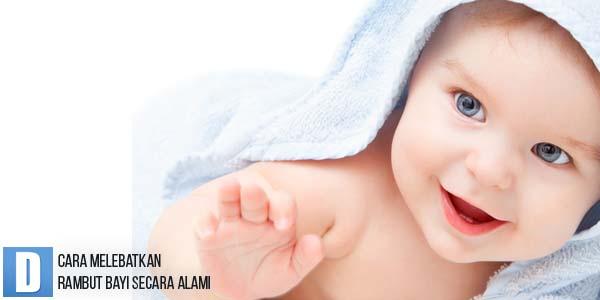 Cara Melebatkan Rambut Bayi Secara Alami, Penumbuh Rambut Bayi, Menumbuhkan Rambut Bayi