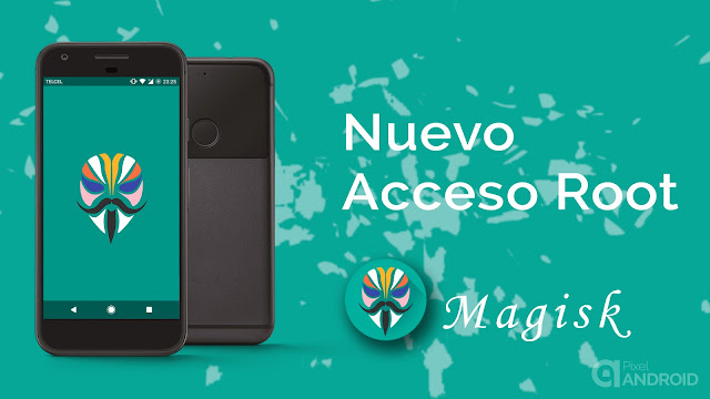 Magisk para Android, Root Android 7.0+