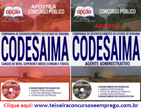 Apostila concurso público Companhia de Desenvolvimento de Roraima (Codesaima RR),