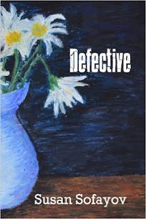 Defective - an new adult novel by Susan Sofayov