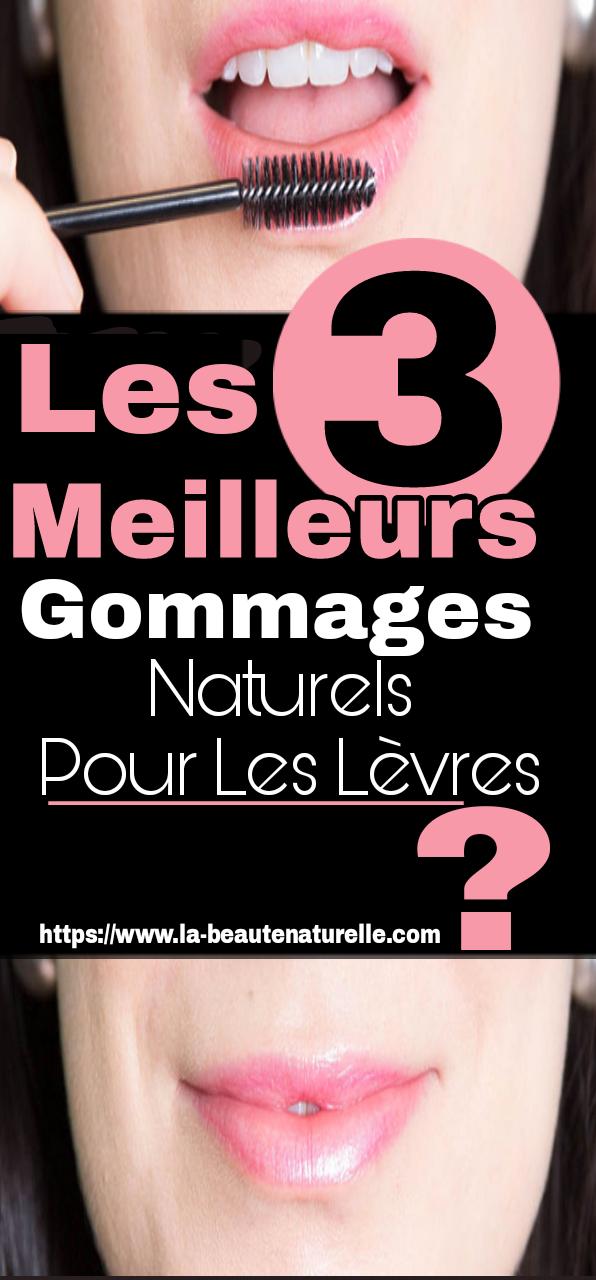 Les 3 meilleurs gommages naturels pour les lèvres ?