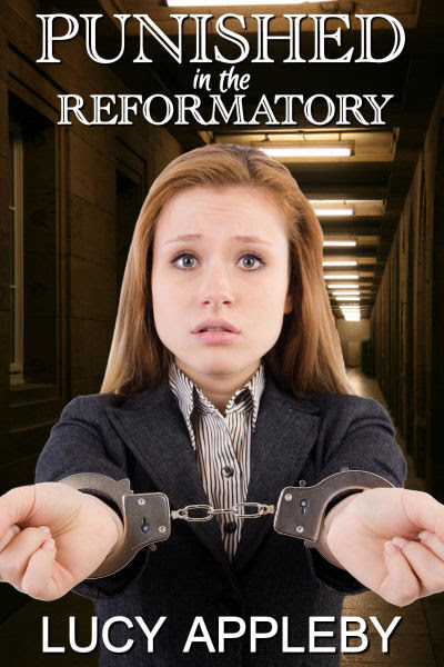 Punished in the Reformatory - New title from Lucy Appleby