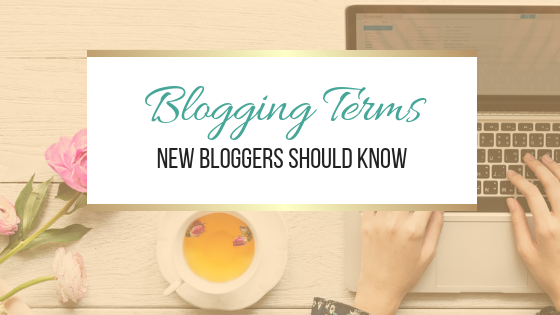 Blogging Terms New Bloggers Should Know