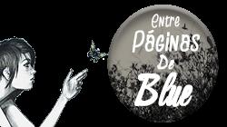 http://entrepaginasdeblue.blogspot.com.es/