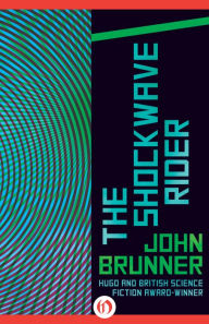 a book analysis of shockwave rider by john brunner John brunner's book, 'shockwave rider,' the shockwave petunia series essay - pale rider - analysis of paragraph on page 271-272 of porter's pale horse.