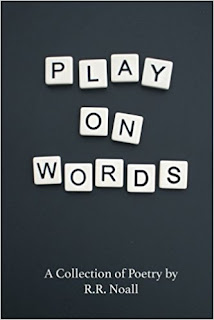 Play On Words: A Collection of Poetry