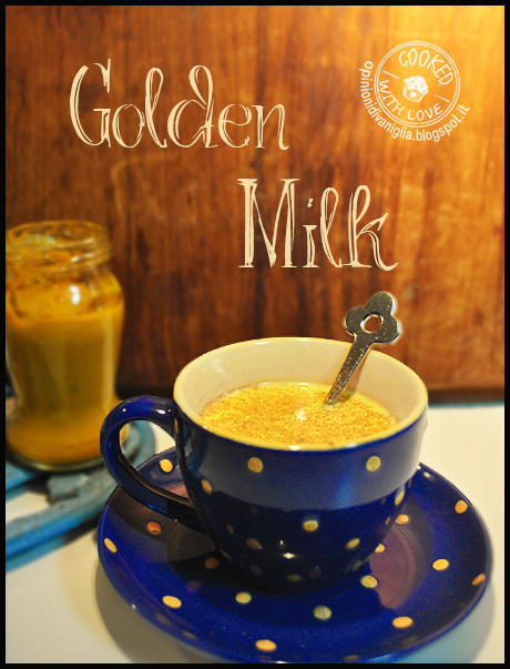 Ricetta Golden Milk - latte e curcuma