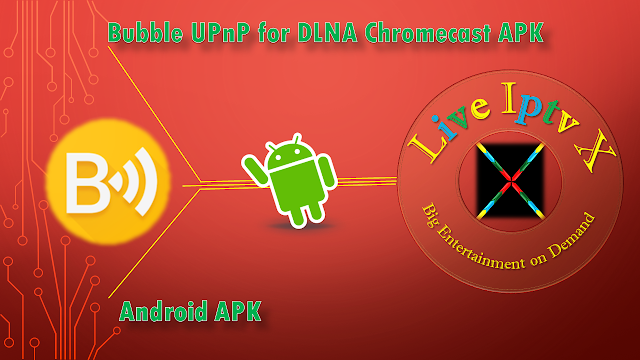 Bubble UPnP APK