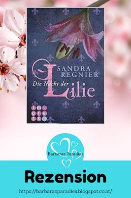 Buchezension #3 Die Nacht der Lilie von Sandra Regnier