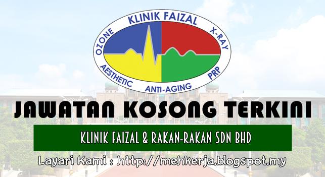 Jawatan Kosong Terkini 2016 di Klinik Faizal Dan Rakan - Rakan