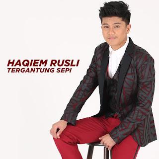 Haqiem Rusli - Tergantung Sepi MP3