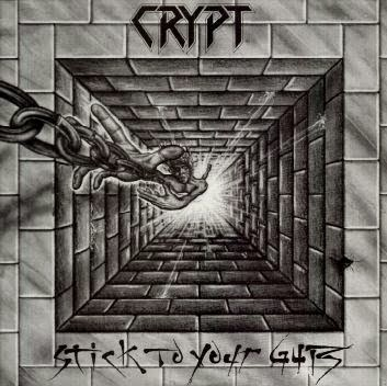 Crypt Stick To Your Guts