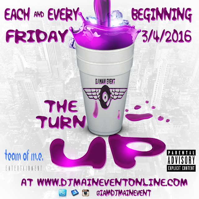 The Turn Up x DJ Main Event